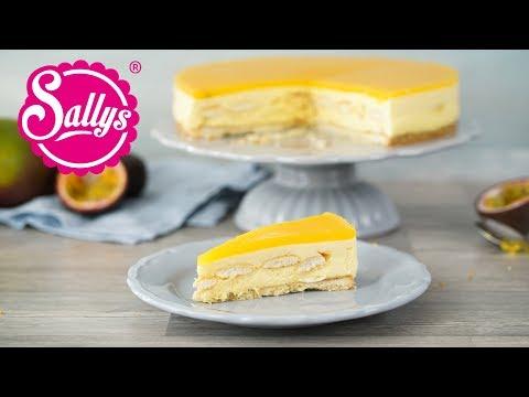 Mango-Passionsfruchttorte mit weißer Schokoladenmousse / Sallys Welt