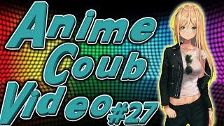 Подборка Аниме Приколов ❘ Anime Coub Video ❘ AMV ❘ Аниме приколы #27