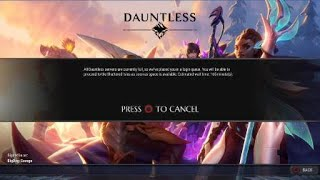 Dauntless.... When you dont have an Epic Games Account