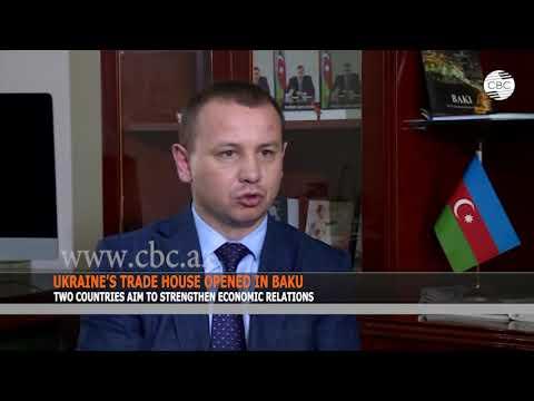 UKRAINE'S TRADE HOUSE OPENED IN BAKU