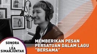 Lea Simanjuntak Memberikan Pesan Persatuan dalam Lagu