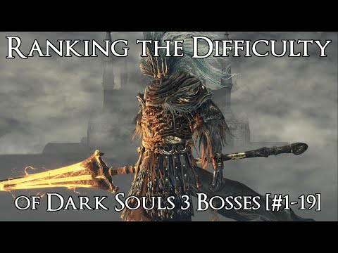 Ranking the Dark Souls 3 Bosses from Easiest to Hardest [#1-19]