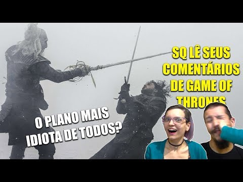 O EPISÓDIO VAZADO E O PLANO MAIS IDIOTA! SIDE QUEST LÊ OS SEUS COMENTÁRIOS DE GAME OF THRONES 7x05