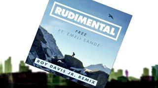 Rudimental - Free ft. Emeli Sandé (Roy Davis Jr. Remix) [Official]