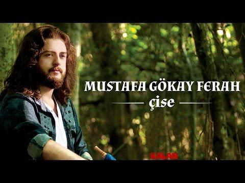 Mustafa Gökay Ferah - Başum Dumanli - [ Çise © 2015 Kalan Müzik ]