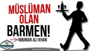 Müslüman Olan Barmenin Hikayesi [Nouman Ali Khan] [Türkçe Altyazılı]