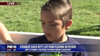 Boy searches for Good Samaritan who pulled him from Payson floodwaters