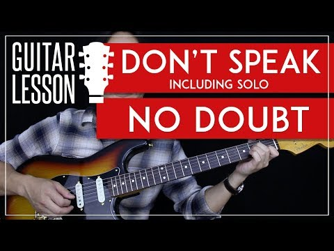 Don't Speak Guitar Tutorial - No Doubt Guitar Lesson Incl. Solo  🎸|Tabs + Chords + Guitar Cover|