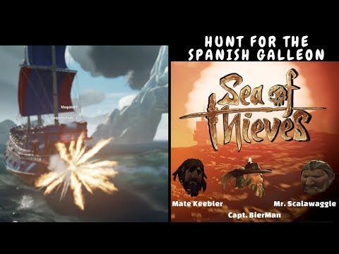 Hunt for the Spanish Galleon   Sea of Thieves