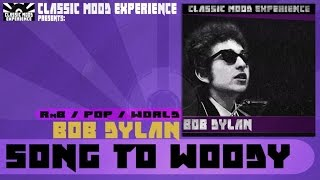 Bob Dylan - Song To Woody (1962)