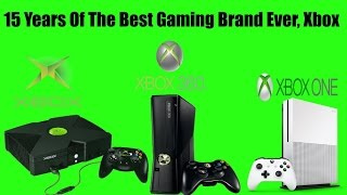 15 years ago today the most hardcore gaming brand ever known was created xbox