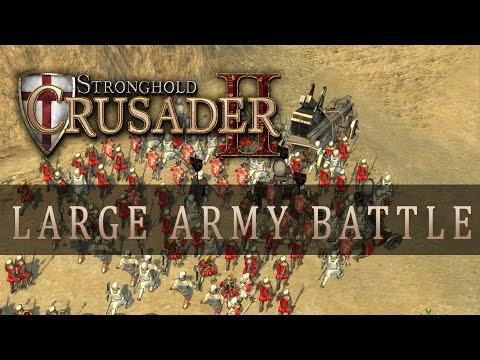 Stronghold Crusader 2 - Large Army Battle of 2000 Templar Knights!!! (Gameplay)  