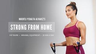 Nochtli Peralta Alvarez's Strong From Home Fitplan