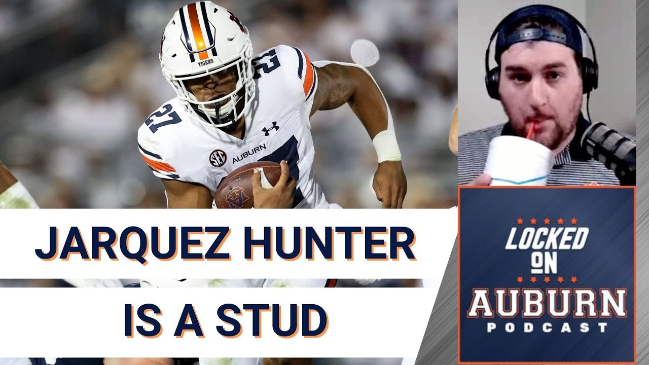 Jarquez Hunter is special, what's ahead for Auburn football? | Locked On Auburn