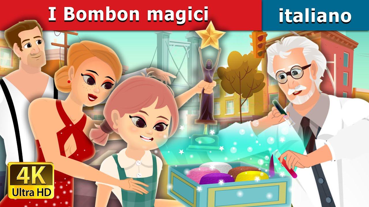 I Bombon magici | The Magic Bonbons Story | Fiabe Italiane