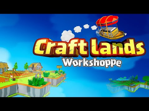 CRAFTLANDS WORKSHOPPE Gameplay |
