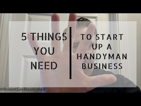 Start a Handyman Business / Top 5 Tips