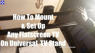 How To Mount & Set Up Any Flatscreen TV On Universal Swivel TV Stand