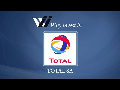Total SA - Why Invest in