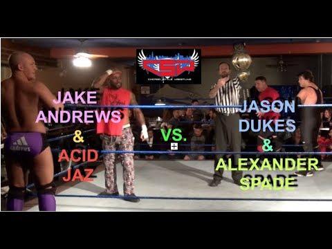 Jake Andrews & Acid Jaz vs. Jason Dukes & Alexander Spade -- 11/18/17