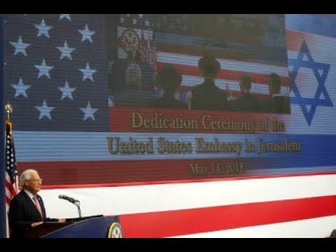 BREAKING Opening Ceremony USA Embassy in Jerusalem Live Stream May 14 2018 News