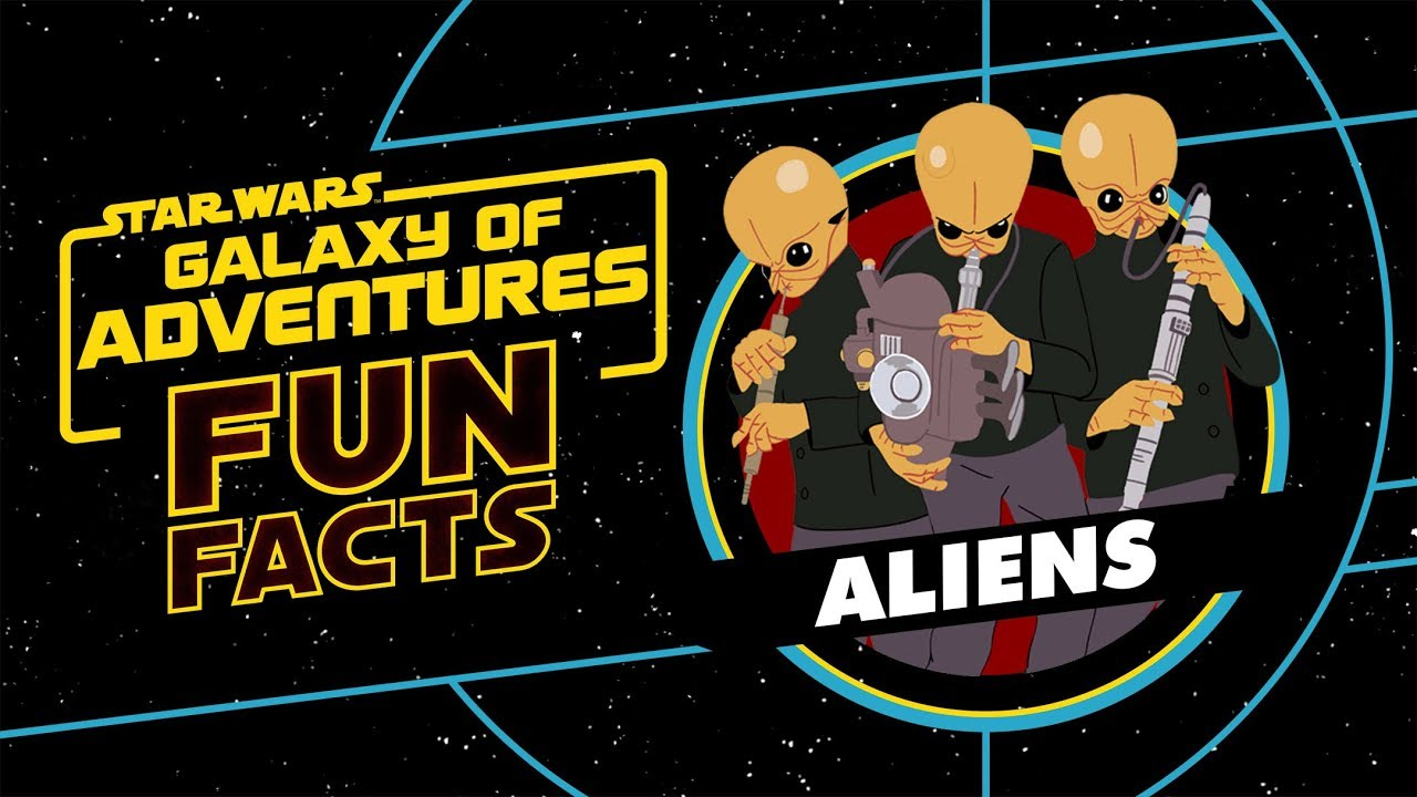 Aliens | Star Wars Galaxy of Adventures Fun Facts