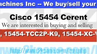 Keane Machines  Inc. - We buy/sell used Cisco 15454 Cerent Equipment!!