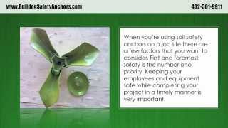 Must Know Information About Soil Anchors - Bulldog Safety Anchors (877) 561-9911