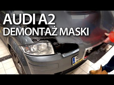 Otwieranie / demontaż maski w Audi A2 (serwis, sam naprawiam)
