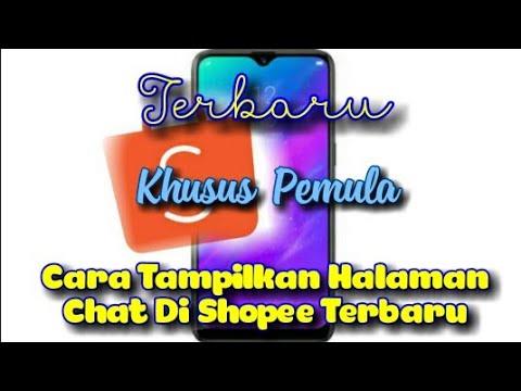 Cara Tampilkan Halaman Chat Di Shopee Terbaru - YouTube
