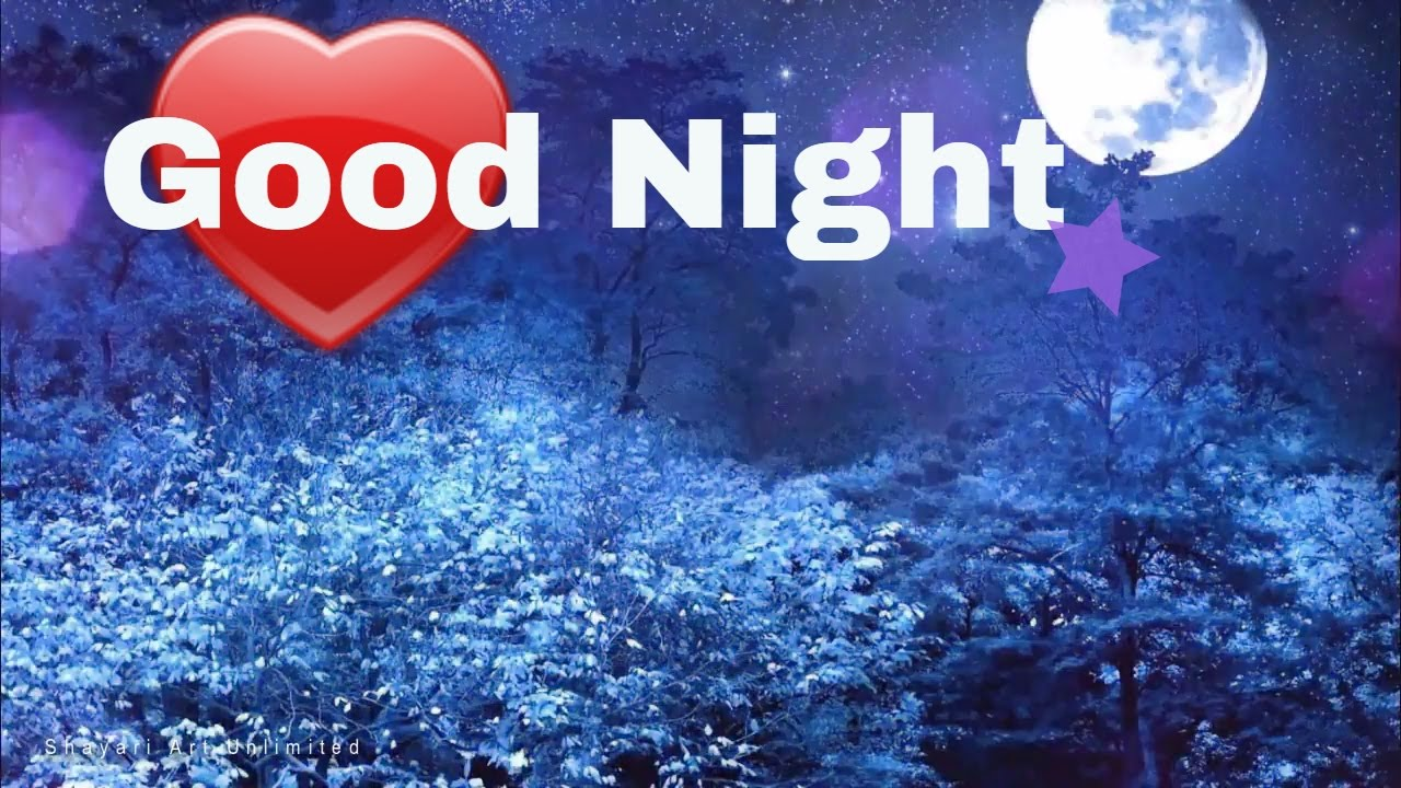 Good Night Wishes Video 2017