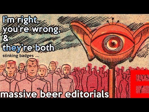 Massive Beer Editorials: I'm right, you're wrong, they're both ...