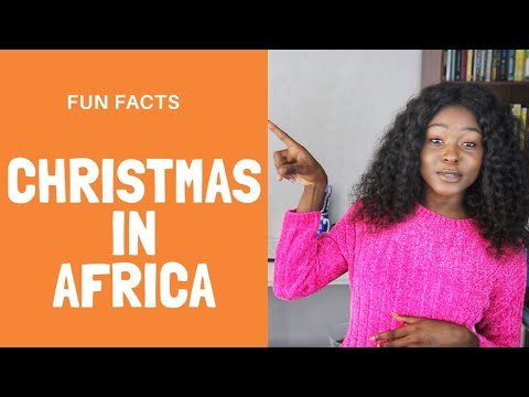Fun Facts Africa | How We Celebrate Christmas in Africa | Focus on Nigeria