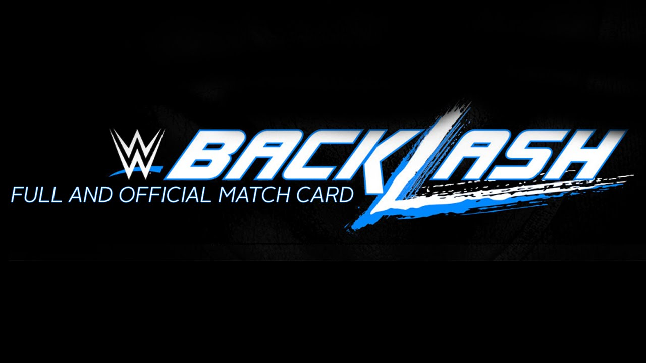 Download WWE Backlash 2016 Full and Official Match Card - HD - Live on Sep. 11
