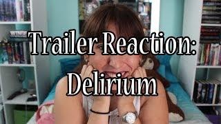 Trailer Reaction Delirium