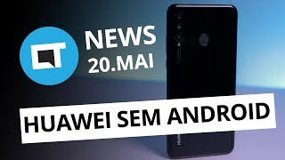 Visual do Note 10; Google rompe com Huawei; Zenfone 6 na Gearbest e+ [CT News]