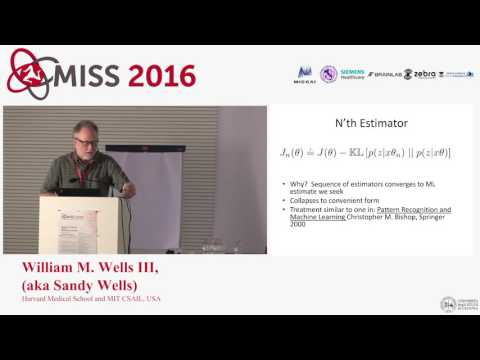 [MISS 2016] William M. Wells III  - A multi-perspective introduction to the EM algorithm