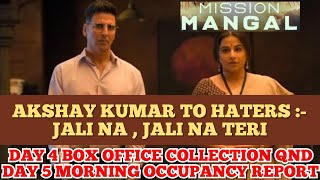MISSION MANGAL | DAY 4 INDIA | BOX OFFICE COLLECTION | AND | DAY 5 MORNING | OCCUPANCY REPORT