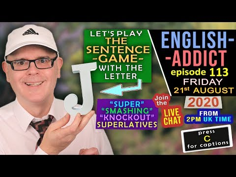 What is a Superlative? / English Addict -113 / Friday 21st August 2020 / Learn with Mr Duncan