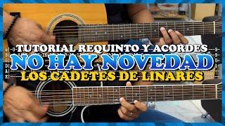 Tutorial   No hay novedad   Los cadetes de Linares   Requinto   Acordes   TABS