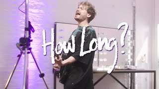 The King's Parade - How Long? (Official Video)