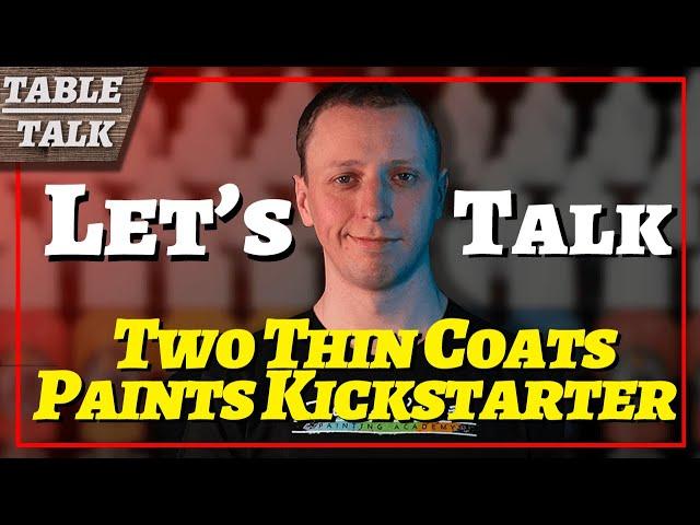 Table Talk: Duncan Rhode's Two Thin Coats Paints Kickstarter, ASOIAF TMG, and Para Bellum's Conquest