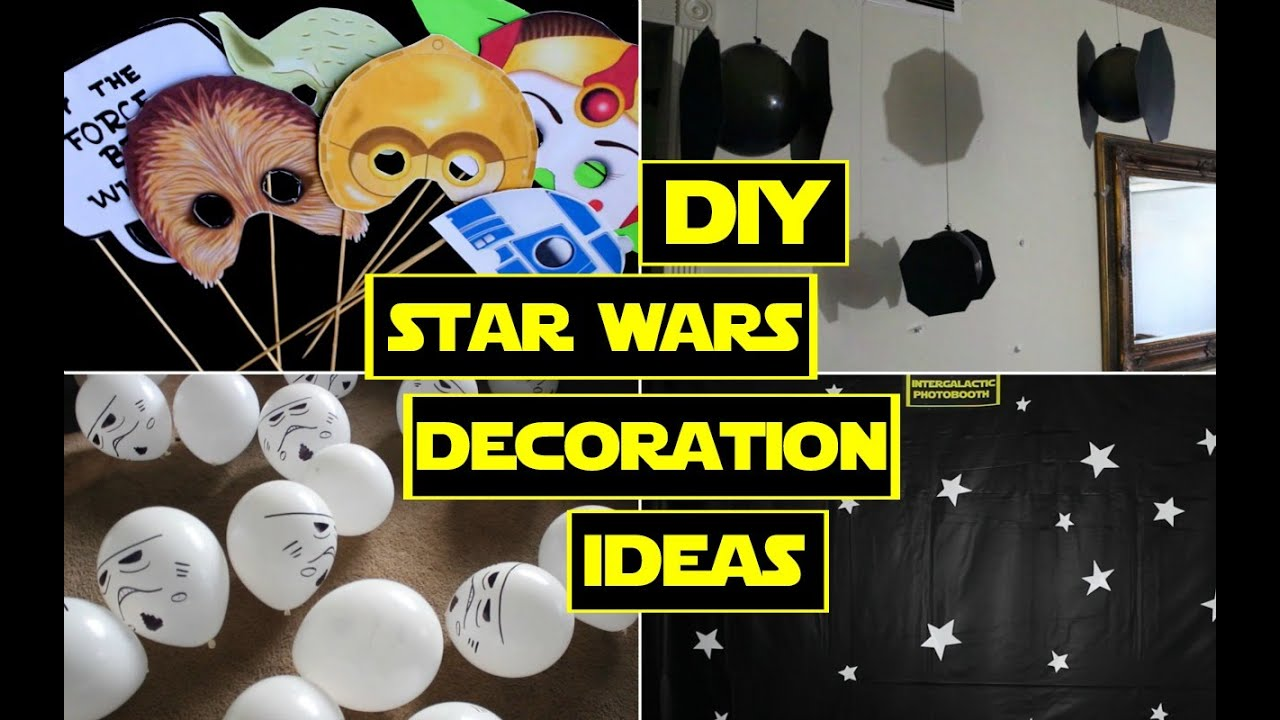 diy star wars decorations star wars party youtube - Star Wars Decorations