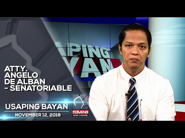 ATTY  ANGELO DE ALBAN   SENATORIABLE USAPING BAYAN