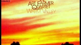 Art Farmer Quartet - Warm Valley