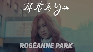 BLACKPINK ROSÉ 로제 - If It Is You 너였다면 [FMV Sub Indo]