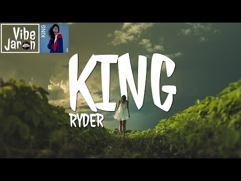RYDER - King (Lyrics)