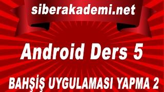 Android Dersleri 5 Bahşiş Uygulaması Yapma 2