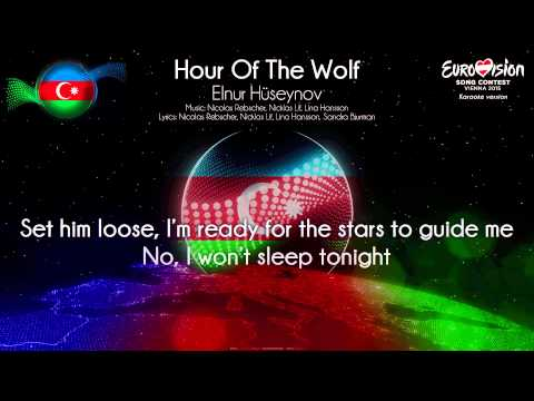 "Elnur Hüseynov - ""Hour Of The Wolf"" (Azerbaijan) - [Karaoke version]"