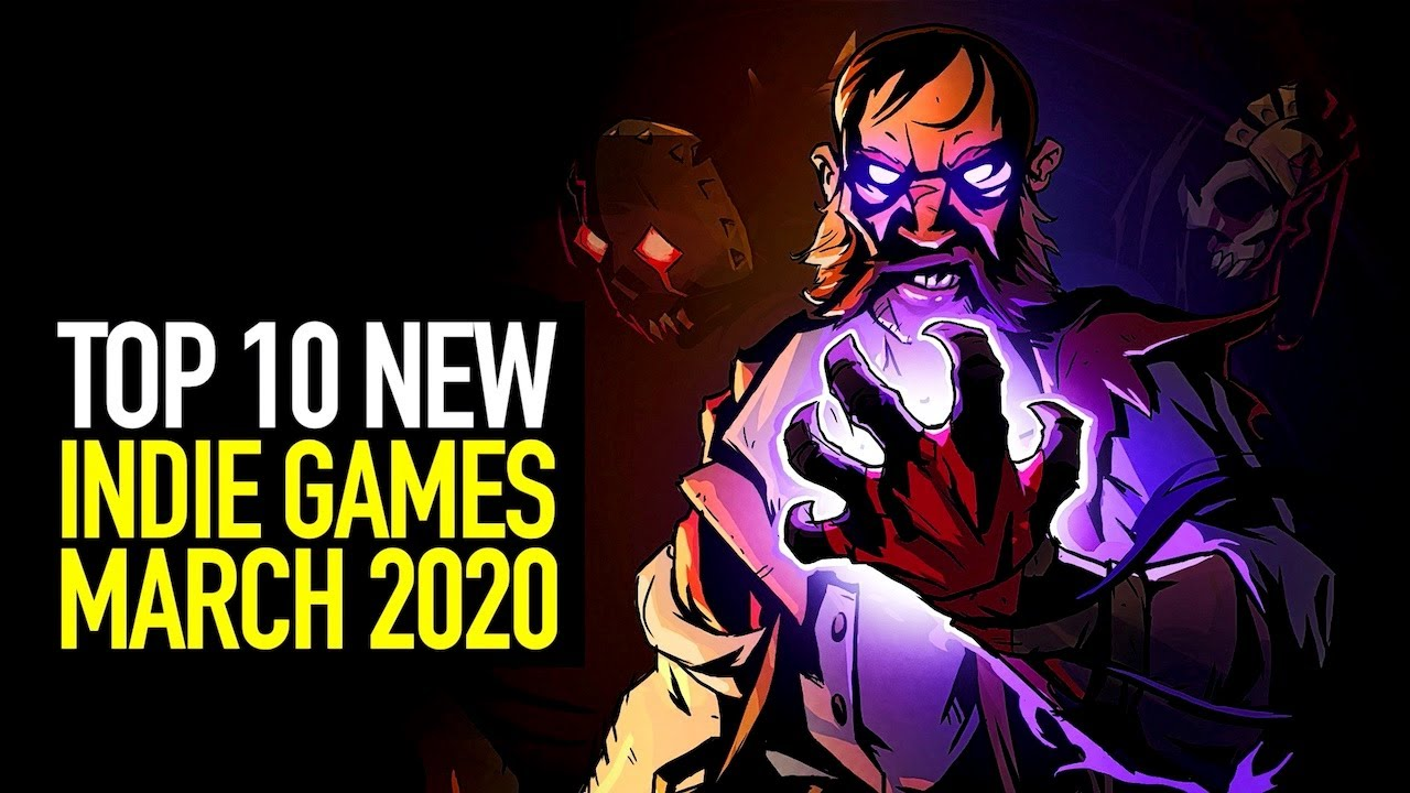 Top 10 NEW Indie Games of March 2020